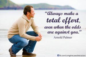 Always make total effort